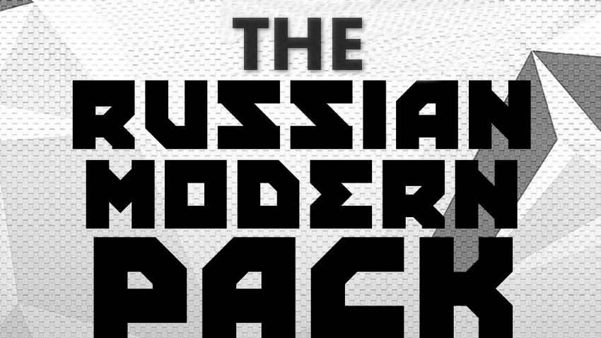 The Russian Modern Pack [Part 1]