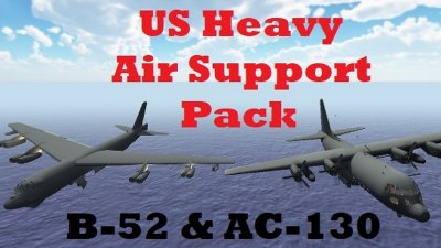 US Heavy Air Support Pack (B-52 & AC-130)