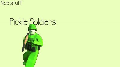 Pickle Soldiers