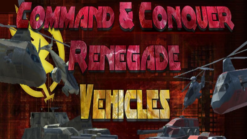 C&C Renegade Vehicle Pack V1