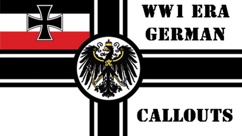 WWI Era German Callouts
